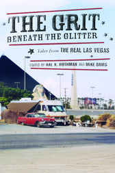 The Grit Beneath the Glitter by Hal Rothman