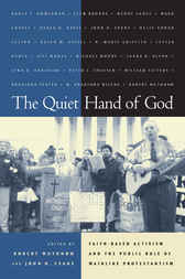 The Quiet Hand of God by Robert Wuthnow