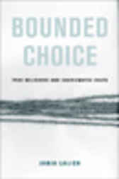 Bounded Choice by Janja Lalich