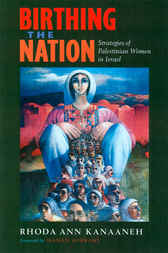 Birthing the Nation by Rhoda Ann Kanaaneh