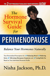 The Hormone Survival Guide for Perimenopause by Nisha Jackson