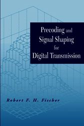 Precoding and Signal Shaping for Digital Transmission by Robert F. H. Fischer
