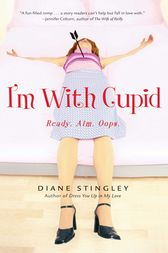 I'm With Cupid by Diane Stingley