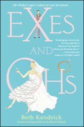 Exes and Ohs by Beth Kendrick