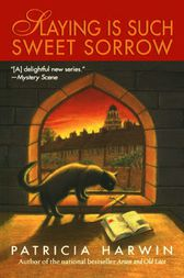Slaying is Such Sweet Sorrow by Patricia Harwin