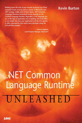 .NET Common Language Runtime Unleashed by Kevin Burton