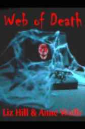 Web of Death by Liz Hill
