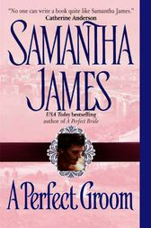 A Perfect Groom by Samantha James