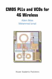CMOS PLLs and VCOs for 4G Wireless by Adem Aktas