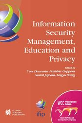 Information Security Management, Education and Privacy by Yves Deswarte