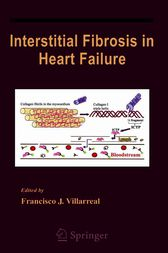 Interstitial Fibrosis in Heart Failure by Francisco Villarreal