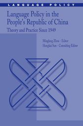 Language Policy in the People's Republic of China by Minglang Zhou