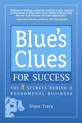 Blue's Clues for Success by Diane Tracy