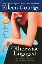 Otherwise Engaged by Eileen Goudge