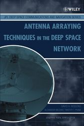 Antenna Arraying Techniques in the Deep Space Network by David H. Rogstad