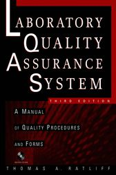 The Laboratory Quality Assurance System by Thomas A. Ratliff