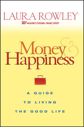 Money and Happiness by Laura Rowley