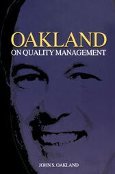 Oakland on Quality Management by John S Oakland