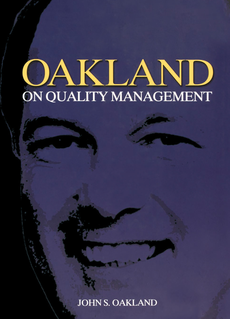 Download Ebook Oakland on Quality Management (3rd ed.) by John S Oakland Pdf