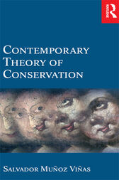 Contemporary Theory of Conservation by Salvador Munoz-Vinas