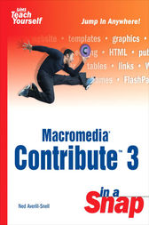 Macromedia Contribute 3 in a Snap by Ned Snell