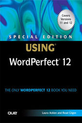 Special Edition Using WordPerfect 12 by Ernest Adams