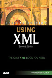 Special Edition Using XML by David Gulbransen