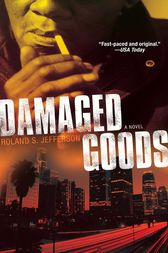Damaged Goods by Roland S. Jefferson