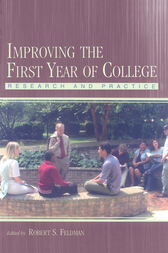Improving the First Year of College by Robert S. Feldman