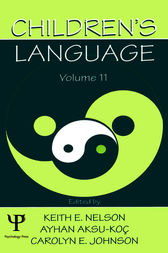 Children's Language: Volume 11: Interactional Contributions To Language Development