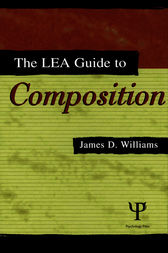 The Lea Guide To Composition by James D. Williams