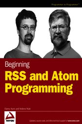Beginning RSS and Atom Programming by Danny Ayers