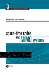 Space-Time Codes and MIMO Systems by Mohinder Jankiraman