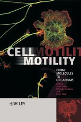 Cell Motility by Anne Ridley
