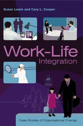 Work-Life Integration by Suzan Lewis