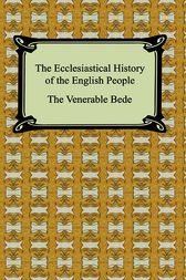Ecclesiastical History of England by Bede