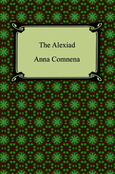 The Alexiad by Anna Comnena