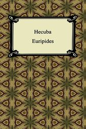 Hecuba by Euripides