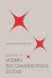 Essentials of Modern Telecommunications Systems by Nihal Kularatna