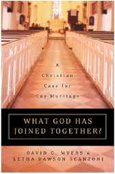 What God Has Joined Together? by David G. Myers; Letha Dawson Scanzoni