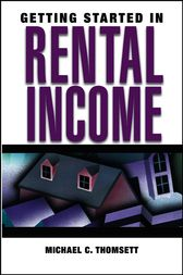 Getting Started in Rental Income by Michael C. Thomsett