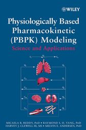 Physiologically Based Pharmacokinetic Modeling by Micaela Reddy