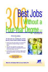300 Best Jobs Without a Four-Year Degree, 2E by Michael Farr