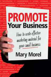 Promote Your Business by Mary Morel