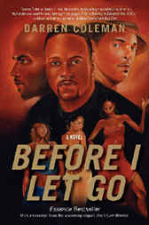 Before I Let Go by Darren Coleman