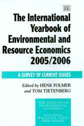 The International Yearbook of Environmental and Resource Economics 2005/06 by H. Folmer