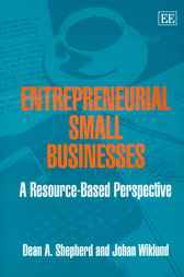 Entrepreneurial Small Businesses by D.A. Shepherd