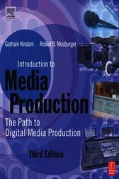 Introduction to Media Production by PhD Musburger