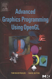 Advanced Graphics Programming Using OpenGL by Tom McReynolds