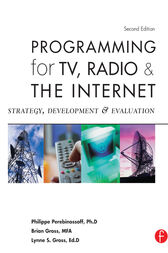 Programming for TV, Radio & The Internet by Lynne Gross